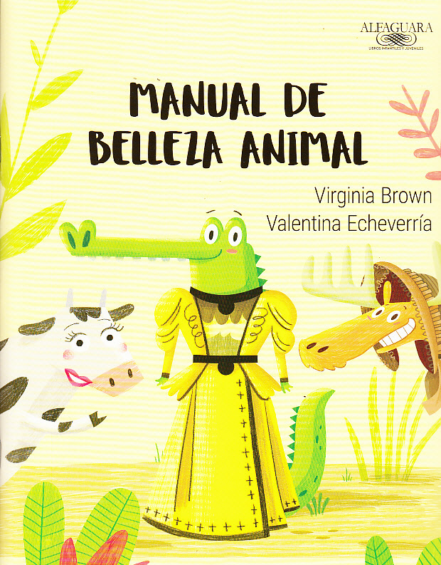 Virginia Brown Valentina Echeverría Manual de belleza animal